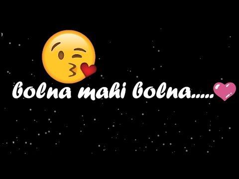 ❤ Bolna Mahi Bolna  💏 || Arijit Singh  ❤ ||New : Sad 😞 : Love ❤ WhatsApp Status Video 2017 😊