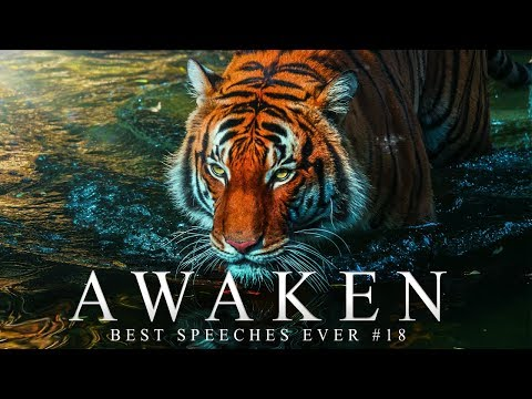 Best Motivational Speech Compilation EVER #18 - AWAKEN - 30-Minutes of the Best Motivation
