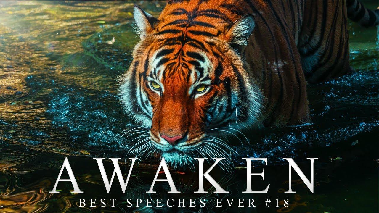 Best Motivational Speech Compilation EVER #18 - AWAKEN - 30-Minutes of the Best Motivation