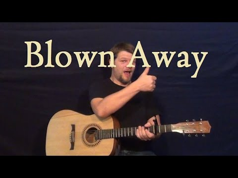 Blown Away (Carrie Underwood) Easy Guitar Lesson Chord Strum How to ...