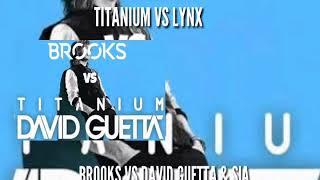 Lynx vs Titanium - (DAVID GUETTA MASHUP 2018)