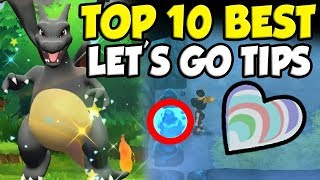 TOP 10 MOST IMPORTANT TIPS For Pokemon Let's Go Pikachu And Eevee!