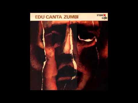 É o banzo - Edu Lobo canta Zumbi (1968)