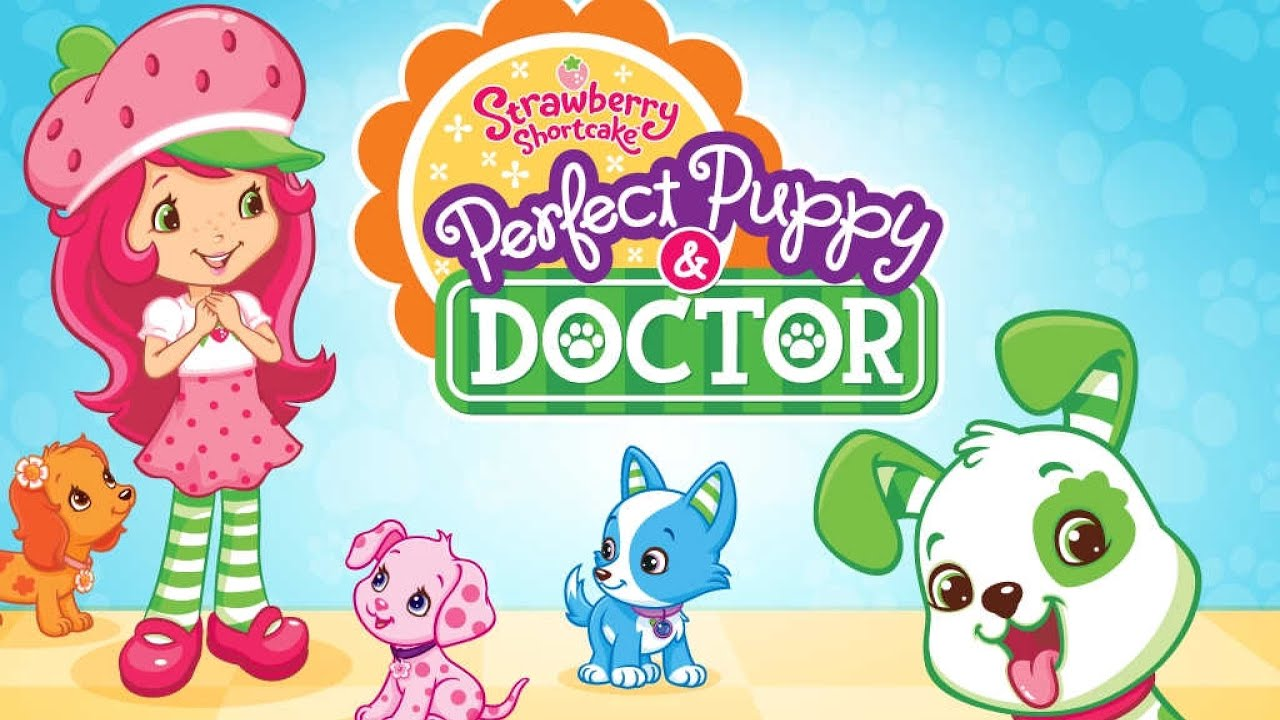 Strawberry Shortcake Perfect Puppy Doctor Game App For Kids Youtube