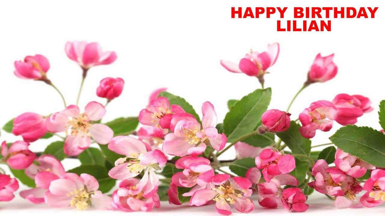 Lilian Flowers Happy Birthday Youtube