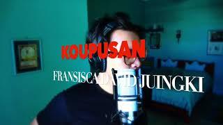 Koupusan - Fransisca David Juingki (A cover by Fanzi Ruji)