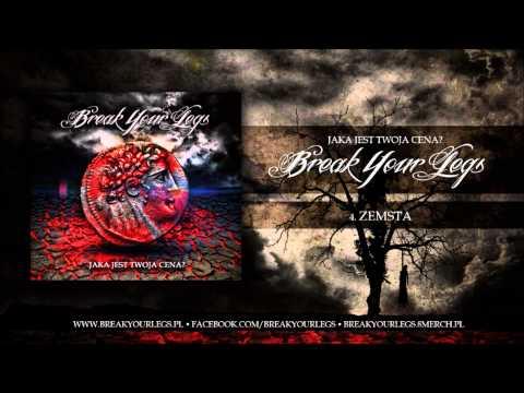 Break Your Legs - Jaka jest twoja cena? (cała EPka)
