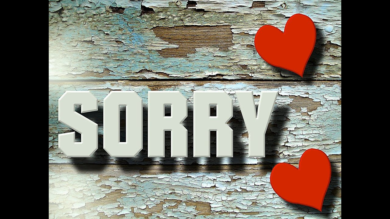 I Am Sorry Images Pictures Wallpaper Hd Photos Videos Youtube
