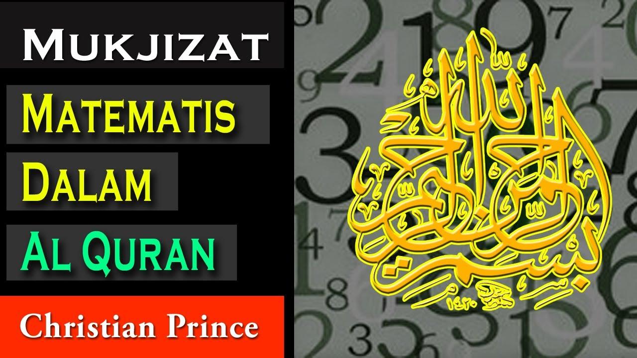 Christian Prince: Mukjizat Matematis Dalam Al Quran