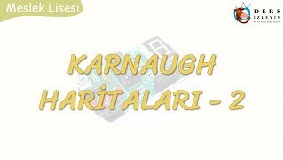 KARNAUGH HARİTALARI - 2