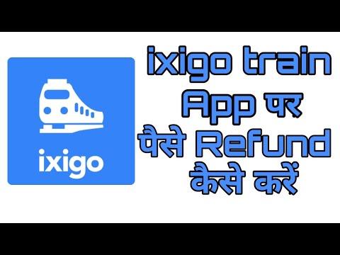 Ixigo train app par pese refund kese kare | How to refund
