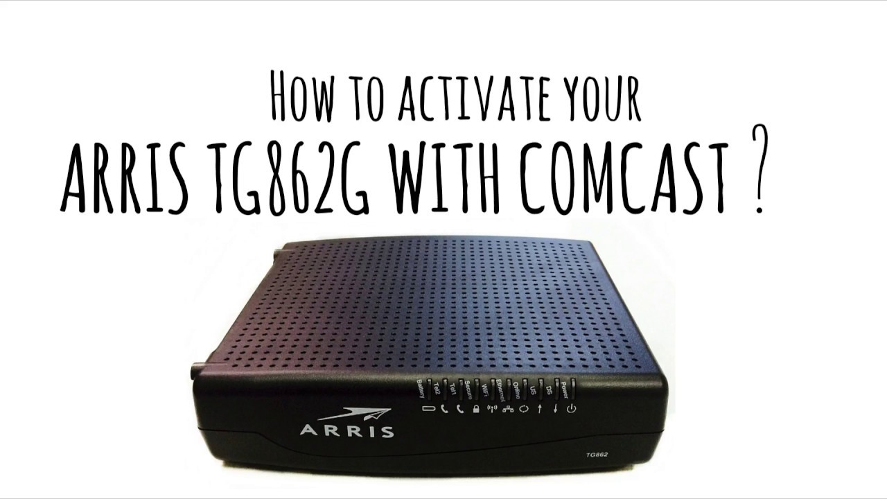 How to activate Arris TG862G with Comcast Xfinity cable service!