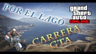 Por el Lago - Carreras - GTA ONLINE - ZACK90