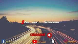 Shiffa Harun - Selalu Sabar  Versi Asli Dari Aqila - Penantian