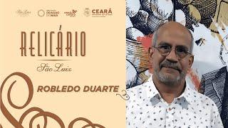 Robledo Duarte em Relicário São Luiz