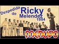 Despedida de Ricky Melendez  - Grupo Menudo 1984