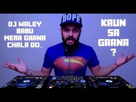DJ Waley Babu | Badshah | Funny Video | 2015 | Sonu 4m Delhi