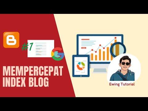 Tutorial Cara Agar Blog Cepat Terindex Google Terbaru   Blogger.com