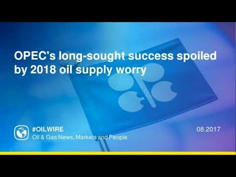 OPEC's long-sought success spoiled by 2018 oil supply worry