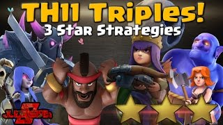 TH11 Triples! 3 Star Attack Strategies | Clash of Clans