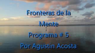 programa fronteras de la mente 5