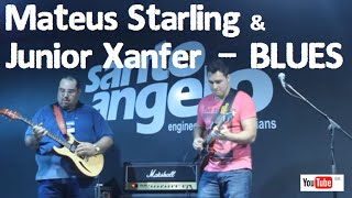 Canja tocando Blues - Mateus Starling e Junior Xanfer