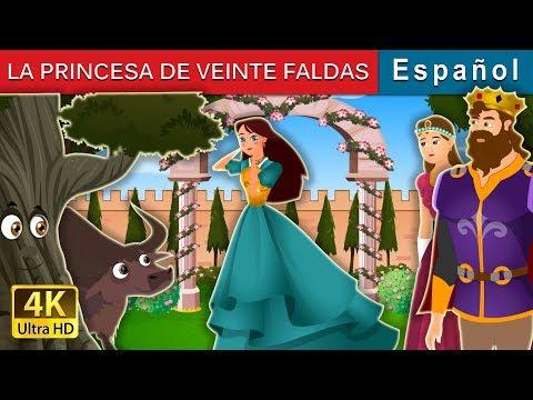 LA PRINCESA DE VEINTE FALDAS | Princess With Twenty Skirts Story | Cuentos De Hadas Españoles