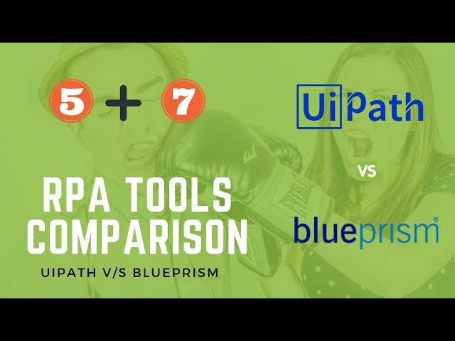 Difference Between UiPath and Blue Prism RPA (5+7 Org & Dev)