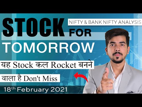 Best Intraday Trading Stocks for 18-February-2021 | Stock Analysis | Nifty Analysis | Share Market