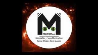 MinimalFlex - Sound Destruction (R3ckzet remix)