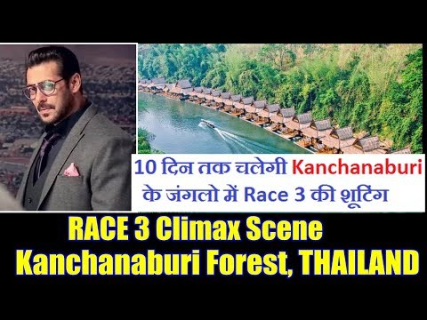 Race 3 Climax Action Scenes Will Be Shot In Thailand Forest I Salman Khan