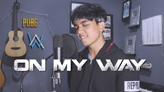 Gambar cover On My Way - Alan Walker, Sabrina Carpenter & Farruko (Cover by Reza Darmawangsa)