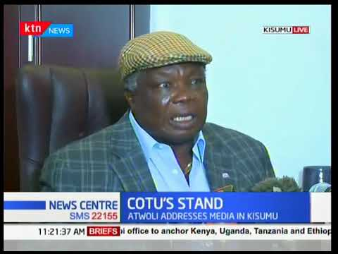 COTU Secretary General Francis Atwoli claims his life is in danger