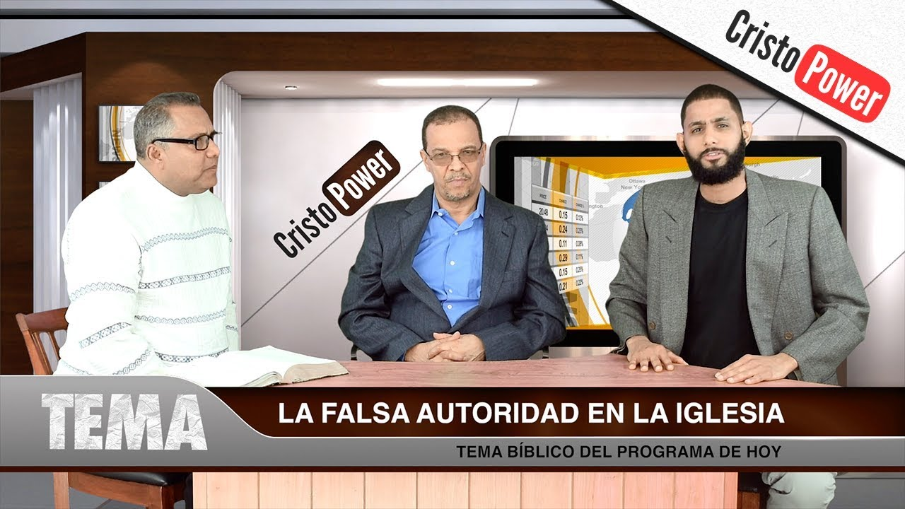 La Falsa Autoridad - Cristo Power TV