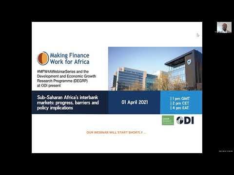 Webinar Replay: Sub-Saharan Africa's Interbank Markets: Progress, Barriers And Policy Implications