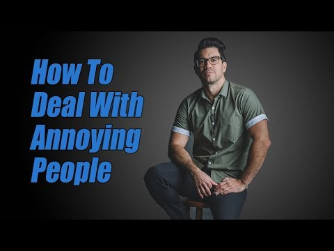 What Science Says About How To Deal With Annoying People?