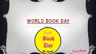 'World Book Day: 23 April' | An Essay on 'World Book & Copyright Day' in English Language