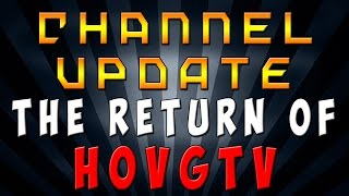 HOVG: The Return Of The Native *Update Video*