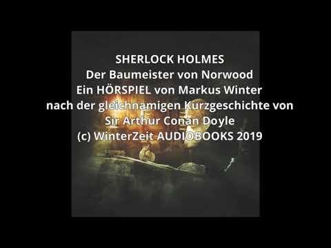 Sherlock Holmes - Der Baumeister von Norwood HÖRSPIEL