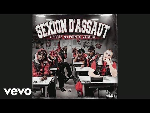 Sexion d'Assaut - Tu l'as fait pour elle (Audio)