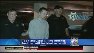 Teen Accused Killing Mother, Brother Will Be Tried As Adult