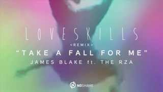 Take A Fall For Me // Remix (James Blake ft. The RZA)