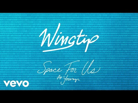 Wingtip - Space For Us (Audio) ft. Youngr