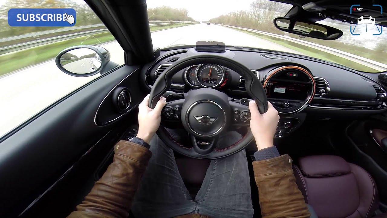 pov 2016 mini clubman cooper s acceleration 233 km h autobahn top speed youtube. Black Bedroom Furniture Sets. Home Design Ideas