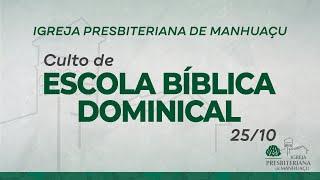 Culto de Escola Bíblica Dominical - 25/10/20