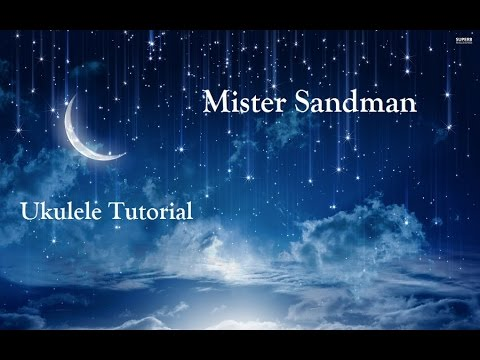 Mr Sandman - Ukulele Tutorial [Tabs, Chords, Strumming]
