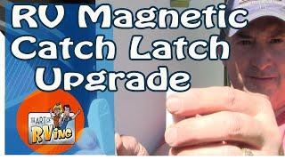 RV Magnetic Catch Latch | RV Upgrade Ideas