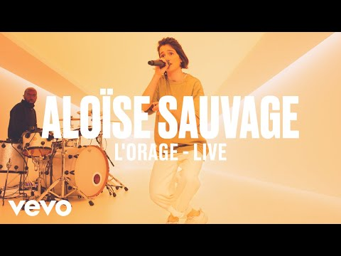 Youtube: Aloïse Sauvage – L'orage (Live) | Vevo DSCVR