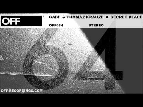 Gabe & Thomaz Krauze - Secret Place - OFF064