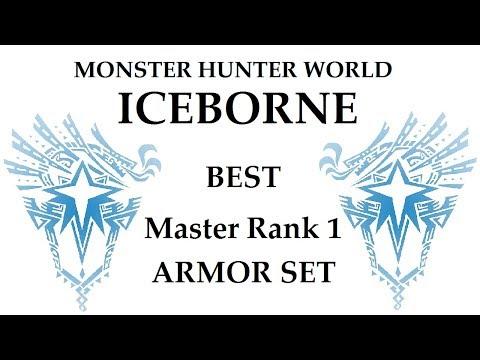 [Monster Hunter World Iceborne] Best Early Master Rank Armor Set - [Master Rank 1]